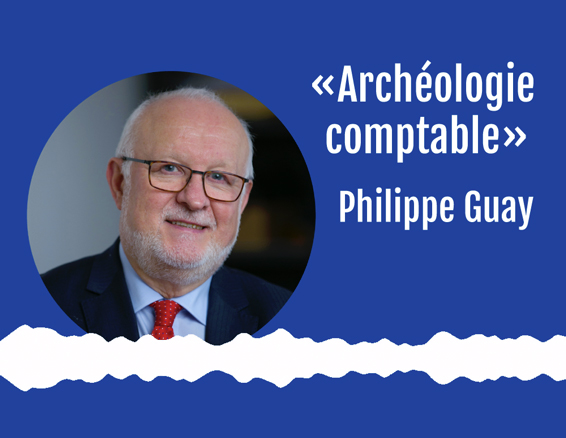 Philippe Guay - Archéologie comptable