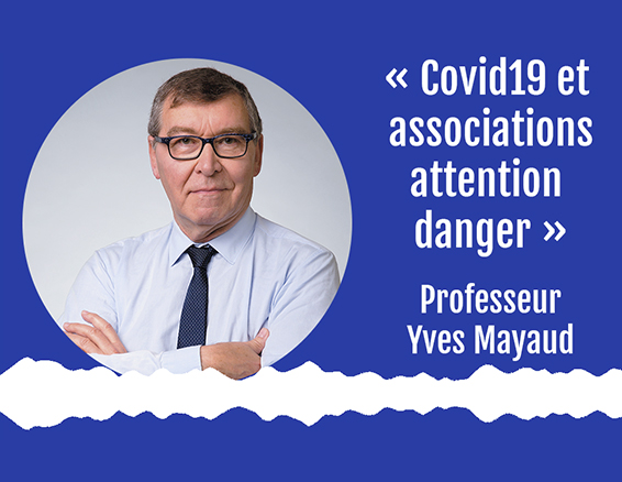 Yves Mayaud - Covid-19 et associations, attention danger